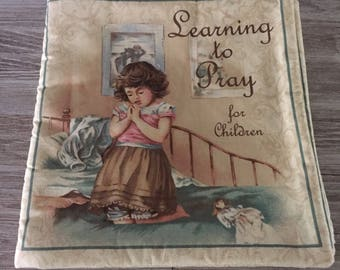 Learning to Pray for Children Soft Storybook