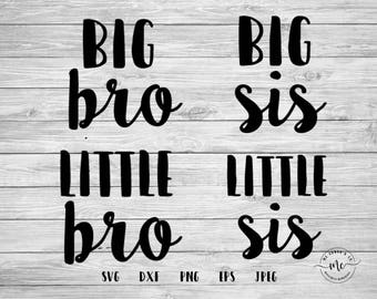 Big Bro, Little Bro, Big Sis, Little Sis, New Baby, Promoted Sibling, Sibling, Instant Download, svg, png, eps, dxf, jpeg, Commercial Use