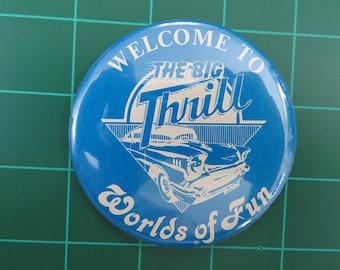 Cedar Fair Parks Kansas City Worlds of Fun Vintage Souvenir Big Thrill Classic Cars Button