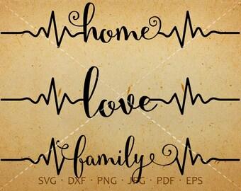 Heartbeat Family SVG, EKG Home Svg, Heartbeat Love Svg Clipart DXF Silhouette Cricut Cut Files Commercial Use