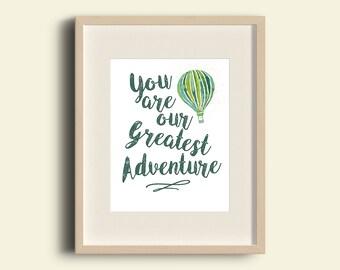 Adventure art, Air balloon art, greatest adventure print, nursery print, home decor, watercolor adventure, balloon watercolor, adventure