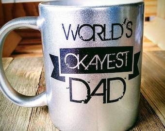 Worlds Okayest Dad Coffee Mug (Silver)