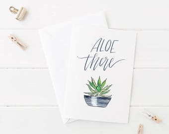Aloe There  //  Folded A2 Greeting Card with Kraft Envelope  //  Succulent Cactus Plant