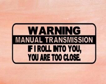 Manual transmission WARNING