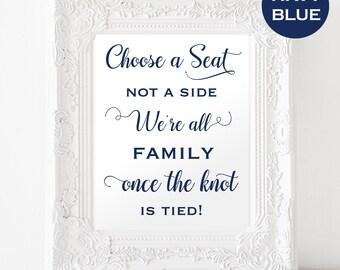 Choose a Seat Not a Side Sign - Navy Wedding Sign - Welcome Wedding Sign -Wedding Template - Downloadable wedding #WDH812136
