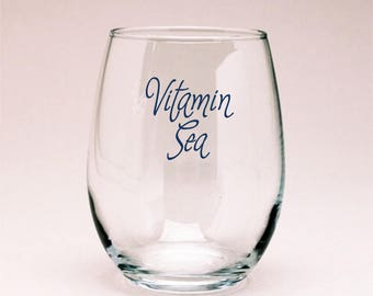Gimme Some Vitamin Sea Wine Glass