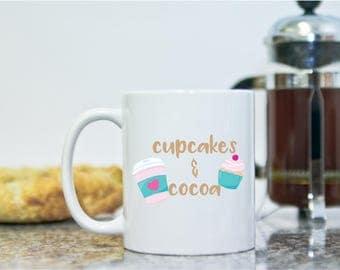 Cupcakes & Cocoa Mug - Gifts for Valentine - Hot Cocoa Mug - Hot Chocolate Mug - Gifts for Her - Valentine Gifts - Unique Mugs - Cocoa Mug