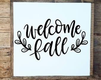 Welcome Fall, welcome fall sign, welcome fall wood sign, fall sign, fall decor