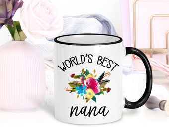 Best Nana Mug | Nana Gift Mothers Day | Worlds Best Nana | Grandparent Gift | Mother's Day Gift | Grandma Coffee Mug | Gifts for Grammy