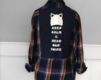 Keep Calm and Hear Our Voice Flannel Tee Tshirt  Vintage flannel shirt Feminist tshirt Equality tshirt Feminism shirt Equality shirt upcycle