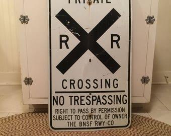 Metal Railroad Private Crossing No Trespassing Sign Urban Wall Art