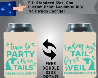 Time to Party with Tails Trading my Tail for a Veil Collapsible Fabric Bachelorette Party Can Cooler Double Side Print (Bachelorette65)