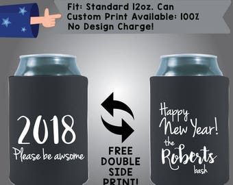 2018 Please be Awesome Collapsible Fabric New Year Custom Can Cooler Double Side Print (Etsy-NewYear05)