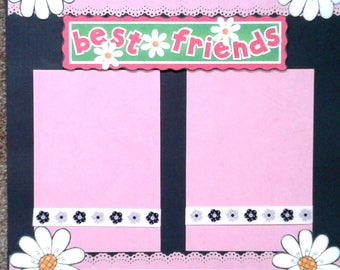 Best Friends pre-made scrapbook pages by Juliet 12x12
