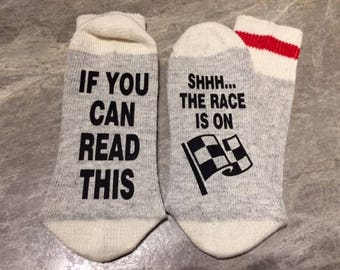 If You Can Read This ... Shhhh... The Race Is On (Socks)