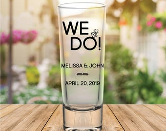"Custom ""We Do!"" Tall Wedding Favor Shot Glasses"