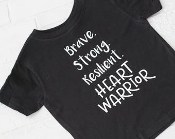 Brave. Strong. Resilient. HEART WARRIOR  tshirt