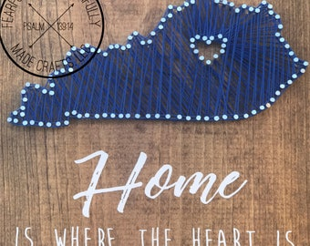 Home Is Where The Heart Is / State Sign
