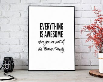 Housewarming Gift,Everything Is Awesome,Printable Wall Art,Instant Download,Home Decor,New Home Gift,New Home,Our First Home,Home Sweet Home