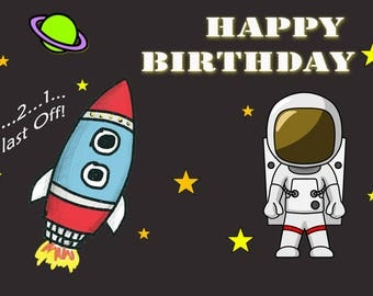 Instant Download - Space Birthday Party Banner, Astranaunt Birthday Party Back Drop, Rocket Ship Printable Digital Copy
