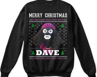 Funny League Of Gentlemen Hello Dave Ugly Christmas Jumper Sweater Sweatshirt Design Gift For Him