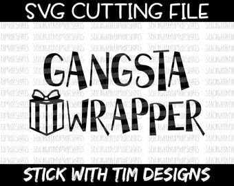 Gangsta Wrapper SVG and PNG, Christmas Svg, Christmas Presents Svg Files For Cricut, Svg Files For Silhouette Funny Christmas Files Boy Svg