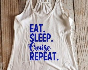 Eat Sleep Cruise Repeat Racerback tank top