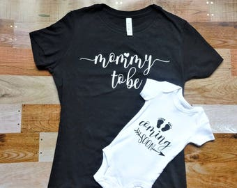 Mommy to Be/Coming Soon - Shirt and Bodysuit Set