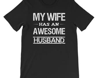 My wife has an awesome husband couple shirts awesome hubby awesome wifey valentine tees gift bridal shower just married husband wife shirts