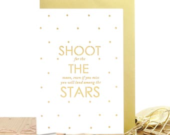 Shoot the stars card, Motivational card, You can do it card, Encouragement card, Going to uni card, Adventure card, Oscar WIlde quote card