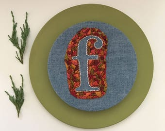 F is for Fabulous - Embroidered Letter
