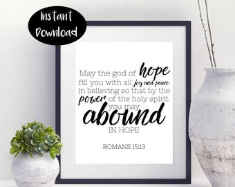 Romans 15:13 Bible Verse May The God Of Hope Fill You With All Joy And peace Digital Download INSTANT DOWNLOAD