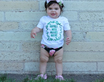 Happiest with Mother Nature infant shirt, nature baby, Woodland Nursery, Nature, Nature Shirt, Baby Girl,  Nature baby, Nature Baby Shower