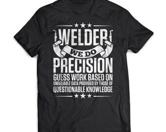 Precision Welder | Trades |  Welders | Gift | Shirt | T-Shirt | Trades |  Welders Shirt