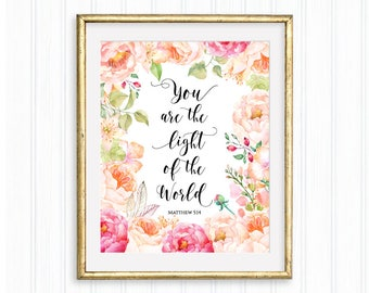 You are the light of the world, Matthew 5:14, Bible verse, Inspirational Wall Art, Scripture quote, Motivational print, Christian art