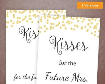 Kisses for the Future Mrs. Sign, Bachelorette Party Game, Gold Confetti Bridal Shower, Soon to be Mrs, Wedding Shower, A001