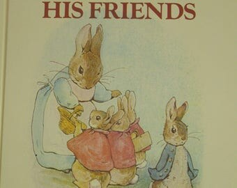 Tales of Peter Rabbit and His Friends by Beatrix Potter