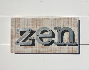 "Zen Wood and Metal Farmhouse Sign  9"" x 17"""