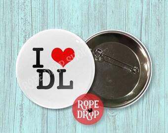 "I Heart DL - I Love Disneyland - Disney Button - 2.25"""