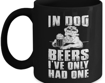 In Dog Beers - Gifts for man-Gifts for a love beer- Mug for beer