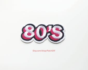 Patch 80ies Iron On Embroidered Applique 80's fun colorful costume DIY craft kitsch eighties pink white black sign custom vest bag denim