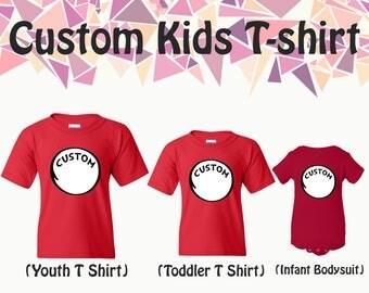 Custom T Shirt Customize Your Design Custom Kids T-Shirts Tees Kids T Shirt Youth T Shirt Toddler T Shirt Infant Bodysuit Gift For Kids