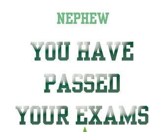 Passing Exams Nephew