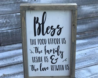Bless The Food Before Us, The Family Beside Us & The Love Between Us   Rustic, Framed Wood Sign   Farmhouse Decor  