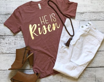 He Is Risen T-Shirt / Easter T-Shirt / Religious T-Shirt / Jesus T-Shirt / Easter Outfit / Graphic Tee / Graphic T-Shirt / Gifts For Her