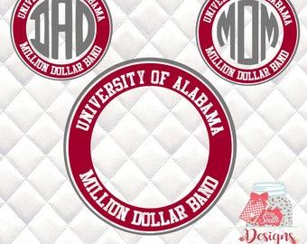 University of Alabama Million Dollar Band Monogram, Mom, Dad - SVG, Silhouette studio bundle - 3 design downloads