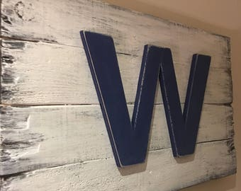 "Chicago Cubs ""Fly The W Flag"" 22""x14"" Distressed"