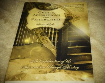 Ghosts, Apparitions, and Poltergeists book