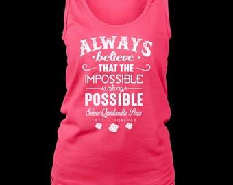 S - 4X Ladies Tank Selena Quintanilla Perez Famous Quote Summer/Gym Women's Tank Top