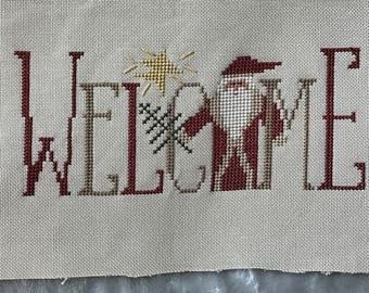 """Unframed / Stitched / Completed Cross Stitch - Christmas """"Welcome"""""""